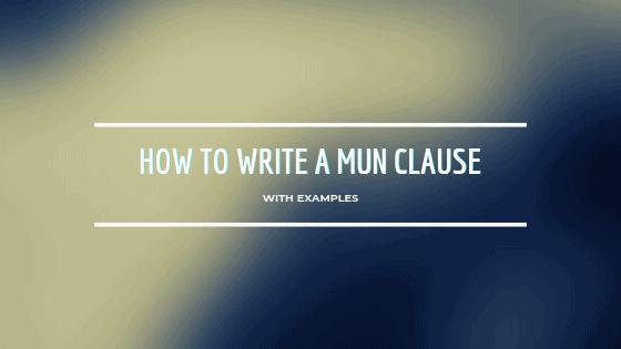 MUN Clause